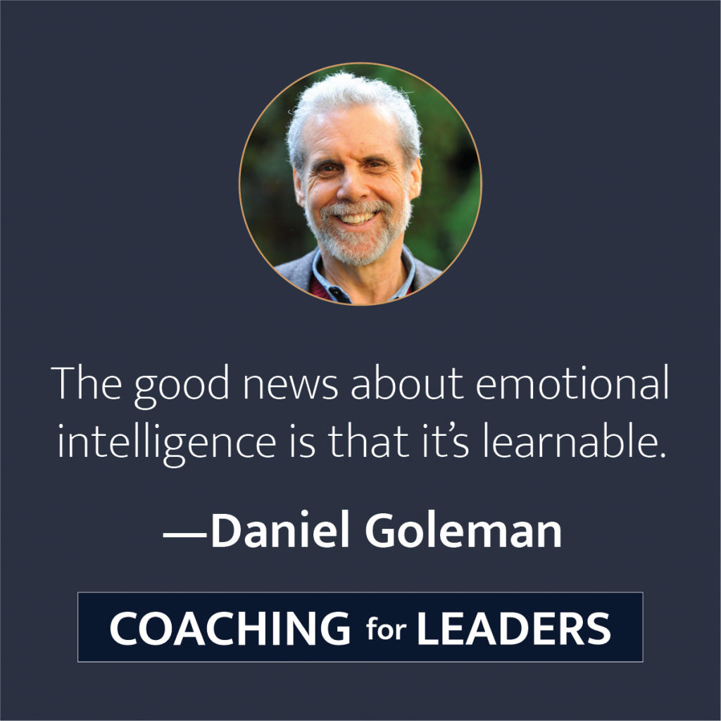 The good news about emotional intelligence is that it's learnable.